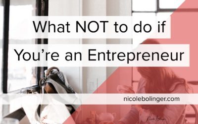 What Not To Do If You Are An Entrepreneur